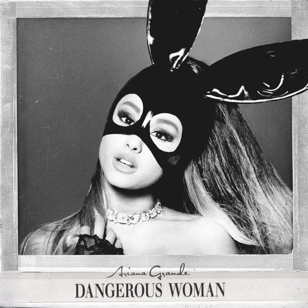 Album Review: Ariana Grande x Dangerous Woman