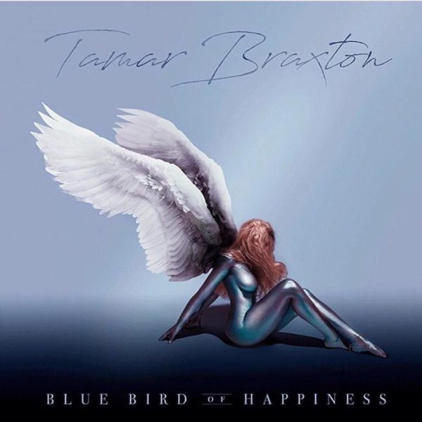 Album Review: Tamar Braxton x Bluebird of Happiness