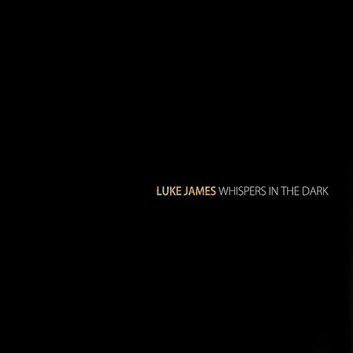 Luke James - Whispers In The Dark_amarudynasty